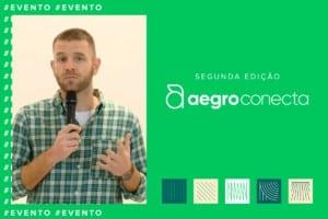Imagem mostra Pedro Dusso, diretor da Aegro, e um banner do evento Aegro Conecta 2